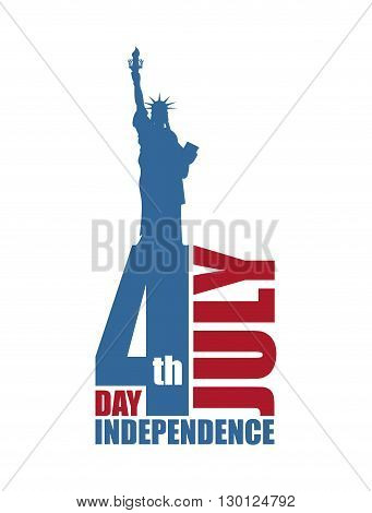 Independence Day Of America. Statue Of Liberty And Lettering And Typography. National Public Holiday