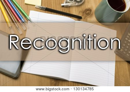 Recognition - Business Concept With Text