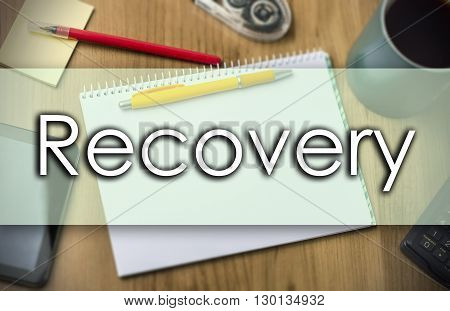 Recovery -  Business Concept With Text