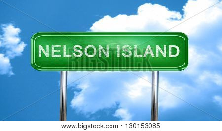 Nelson island vintage green road sign with highlights