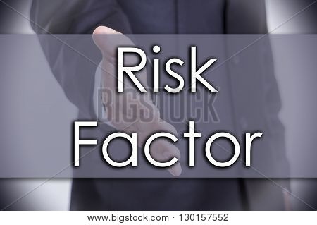Risk Factor - Business Concept With Text