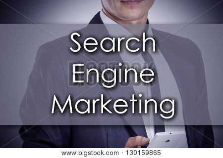 Search Engine Marketing Sem - Young Businessman With Text - Business Concept