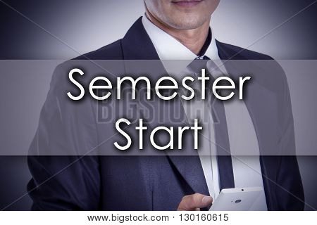 Semester Start - Young Businessman With Text - Business Concept