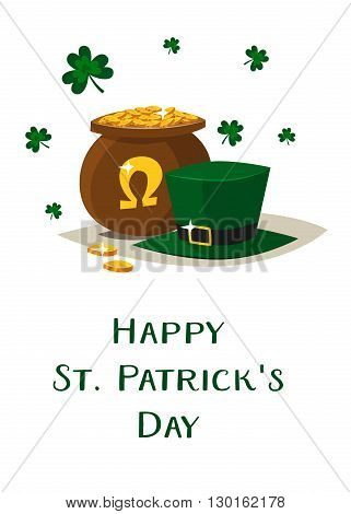 Saint Patricks day vector pot of gold and green Irish hat. 2016 St. Patricks day. 17 march. Lucky pot full of golden coins. Clover and shamrock celtic leaves. Irish holiday. Good luck. White background isolated.