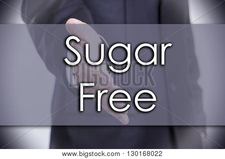 Sugar Free - Business Concept With Text