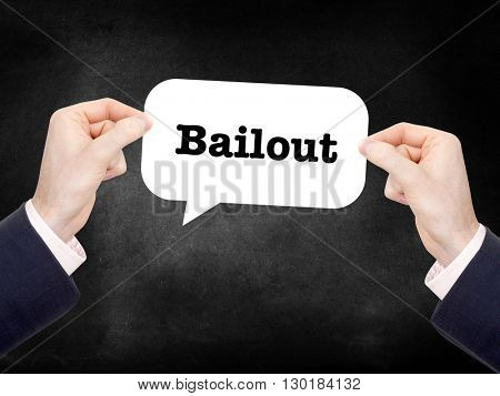 Bailout written on a speechbubble