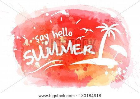 Say hello to summer watercolor vector hand paint background. Summer advertisement background with text and palm beach and umbrella.