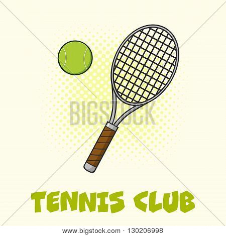 Tennis Ball And Racket Poster. Illustration With Background And Text Tennis Club