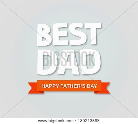 Father's day greeting card design. Best dad.