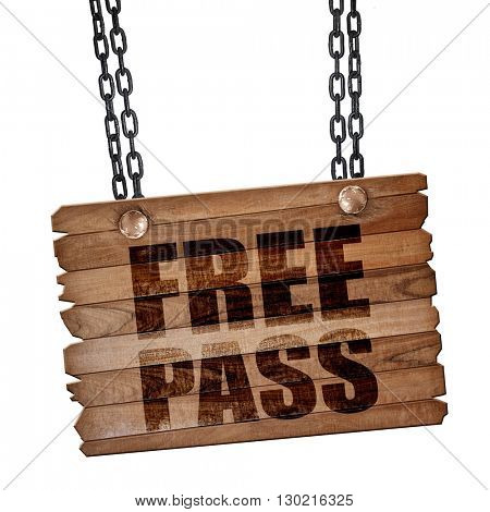 free pass, 3D rendering, wooden board on a grunge chain