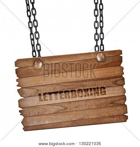 letterboxing, 3D rendering, wooden board on a grunge chain