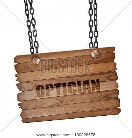optician, 3D rendering, wooden board on a grunge chain