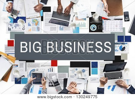 Big Business Global Business Economy Capitalism Concept