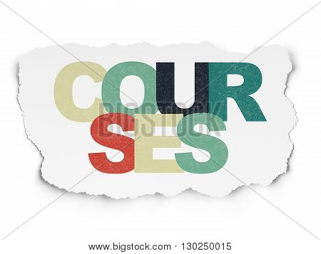 Education concept: Painted multicolor text Courses on Torn Paper background