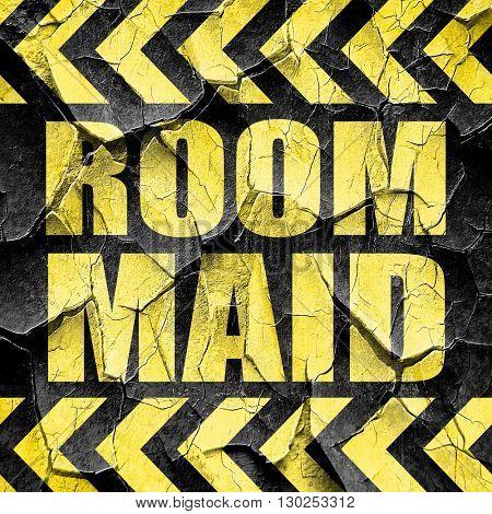 room maid, black and yellow rough hazard stripes