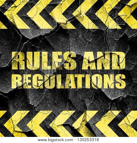 rules and regulations, black and yellow rough hazard stripes