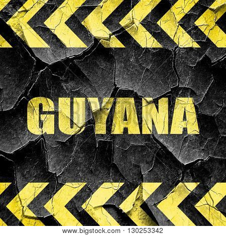 Greetings from guyana, black and yellow rough hazard stripes