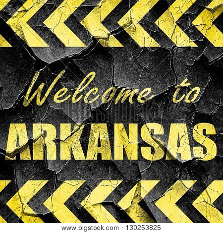 Welcome to arkansas, black and yellow rough hazard stripes