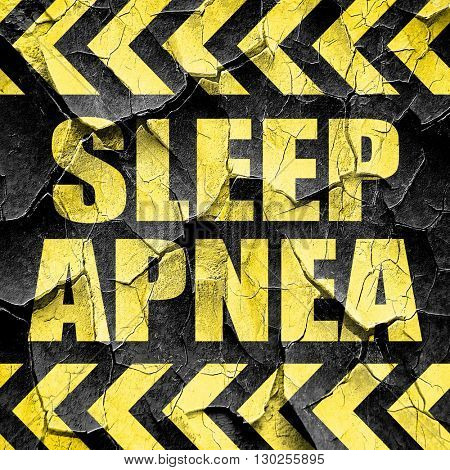 sleep apnea, black and yellow rough hazard stripes