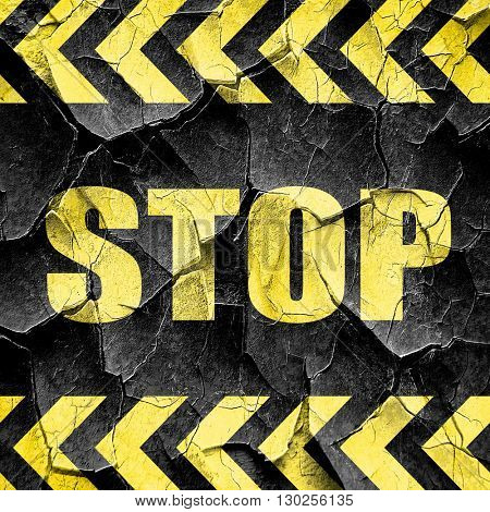 stop sign background, black and yellow rough hazard stripes