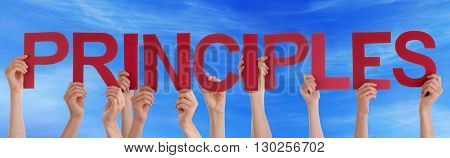 Many Caucasian People And Hands Holding Red Straight Letters Or Characters Building The English Word Principles On Blue Sky