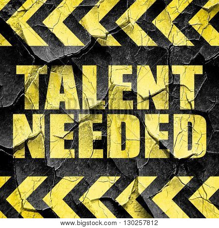 talent needed, black and yellow rough hazard stripes