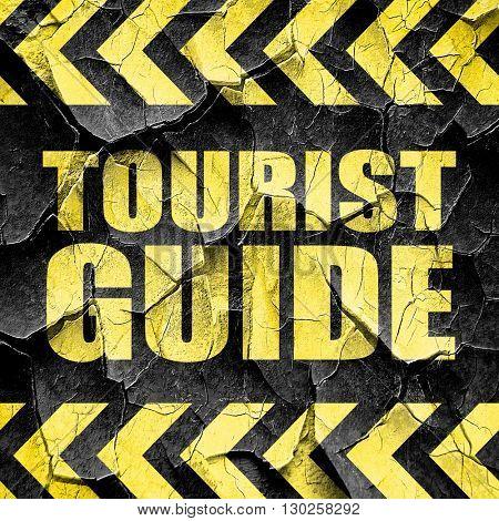 tourist guide, black and yellow rough hazard stripes