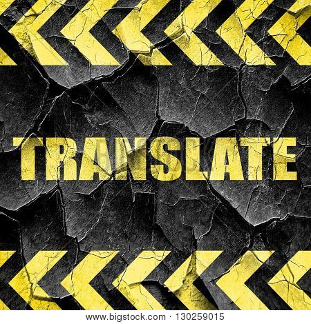 translate, black and yellow rough hazard stripes