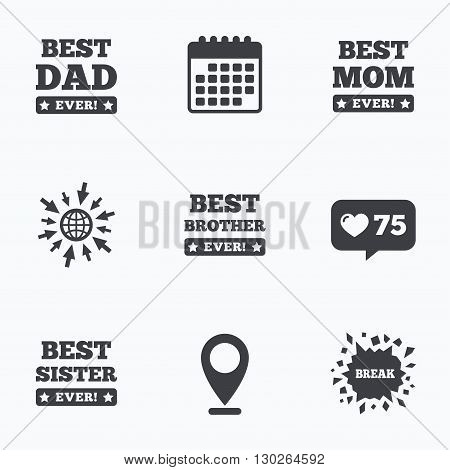 Calendar, like counter and go to web icons. Best mom and dad, brother and sister icons. Award with exclamation symbols. Location pointer.