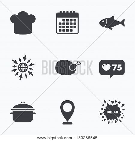 Calendar, like counter and go to web icons. Chief hat and cooking pan icons. Fish and chicken signs. Boil or stew food symbol. Location pointer.