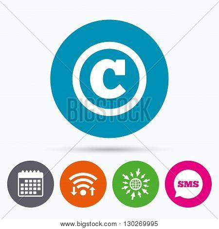Wifi, Sms and calendar icons. Copyright sign icon. Copyright button. Go to web globe.
