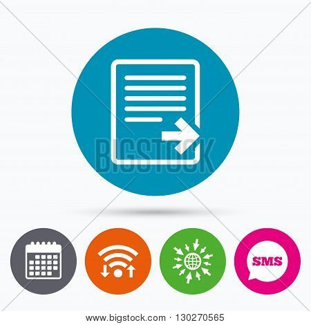 Wifi, Sms and calendar icons. Export file icon. File document symbol. Go to web globe.