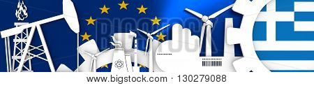 Energy and Power icons set. Header banner with Greece flag. Sustainable energy generation and heavy industry. European Union flag backdrop. 3D rendering