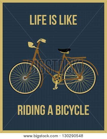 Life is like riding a bicycle poster motivation concept