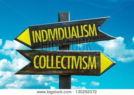Individualism - Collectivism crossroad with sky background