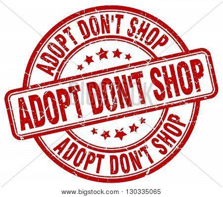 adopt don't shop red grunge round vintage rubber stamp