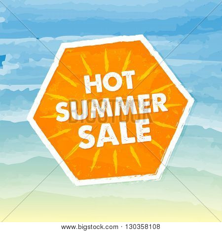 hot summer sale banner - text in orange hexagon label over yellow blue drawn background business seasonal shopping concept
