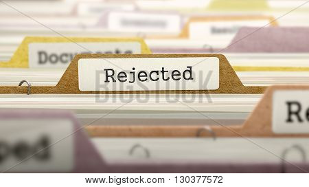Rejected - Folder Register Name in Directory. Colored, Blurred Image. Closeup View. 3D Render.