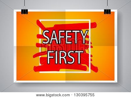 Safety First colorful poster. Twice a folded poster with clamps. Vector illustration.