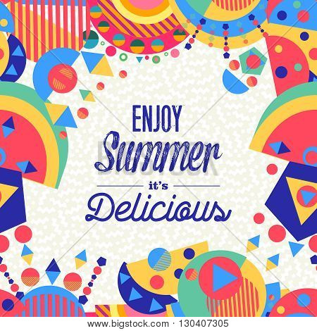 Enjoy Summer Modern Art Design With Lettering