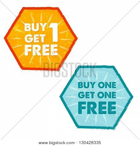 buy one get one free - text in orange and blue grunge flat design hexagons labels, business shopping concept, vector