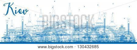 Outline Kiev skyline with blue landmarks. Vector illustration. Business travel and tourism concept with historic buildings. Image for presentation, banner, placard and web site.