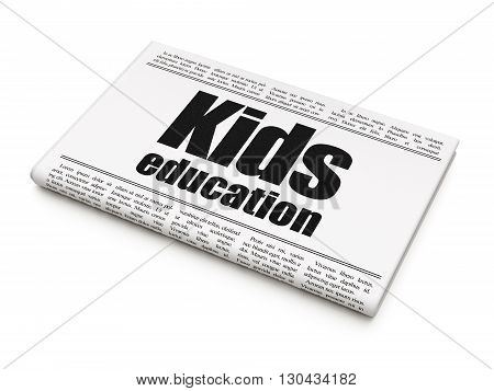 Education concept: newspaper headline Kids Education on White background, 3D rendering