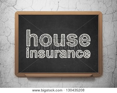 Insurance concept: text House Insurance on Black chalkboard on grunge wall background, 3D rendering