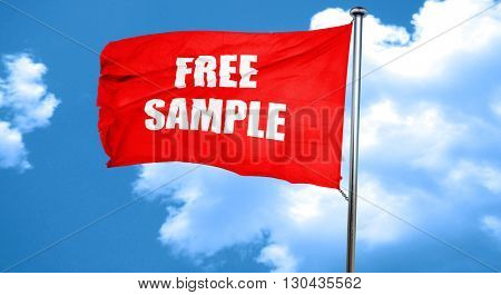 free sample sign, 3D rendering, a red waving flag