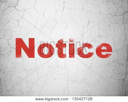 Law concept: Red Notice on textured concrete wall background