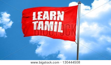learn tamil, 3D rendering, a red waving flag