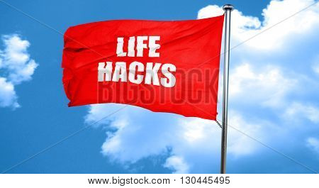 life hacks, 3D rendering, a red waving flag