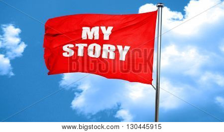 my story, 3D rendering, a red waving flag