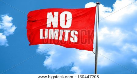 no limits, 3D rendering, a red waving flag
